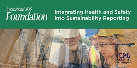 Integrating Health and Safety Into Sustainability Reporting | 20 & 21 Oct tickets