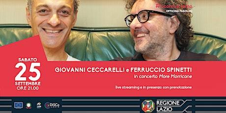 Giovanni Ceccarelli e Ferruccio Spinetti in concerto biglietti