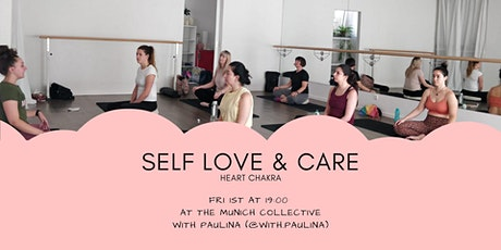 Self love & care - Heart Chakra - Yoga Meditation Breath work tickets