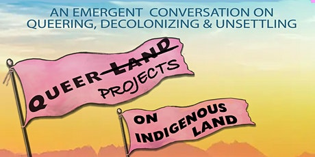 Queer  Projects on  Indigenous Land biglietti