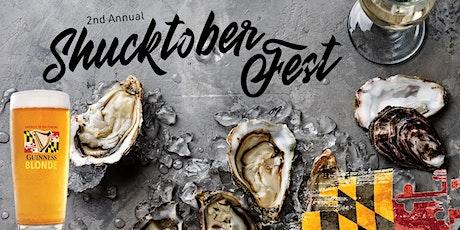 Shucktober Fest Oyster Celebration - 2nd Annual tickets