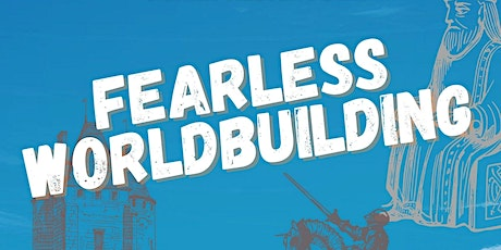 The Shale Project: Fearless Worldbuilding Workshop tickets