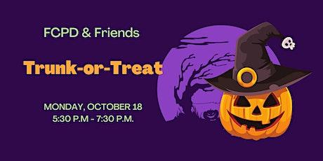 FCPD & Friends : Trunk-or-Treat! tickets