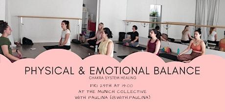 Physical & Emotional Balance - Chakra healing - Yoga Meditation Breath work Tickets