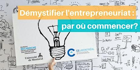 Démystifier l'entrepreneuriat : par où commencer? billets