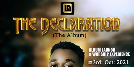 The Declaration Album Launch and Worship Concert tickets