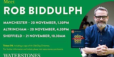Meet Rob Biddulph - Manchester Trafford Centre tickets