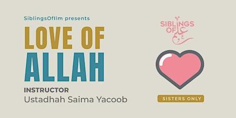 SOI Spirituality Series: Love of Allah tickets