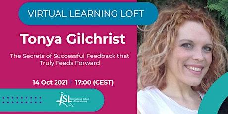 #ISLLoft: Tonya Gilchrist - Successful Feedback tickets