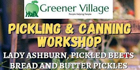 Pickling & Canning Workshop tickets