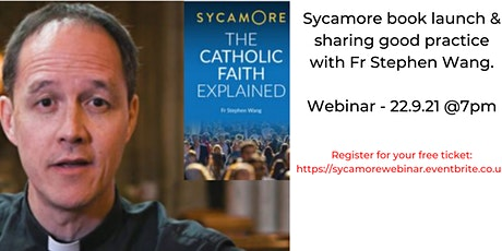 Sycamore book launch & sharing good practice with Fr Stephen Wang tickets