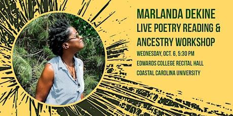 Marlanda Dekine Live Poetry Reading and Ancestry Workshop tickets