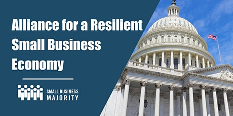 Alliance for a Resilient Small Business Economy tickets