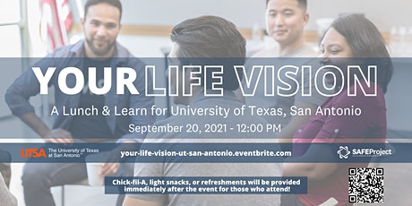 Your Life Vision: A Lunch & Learn for University of Texas, San Antonio tickets