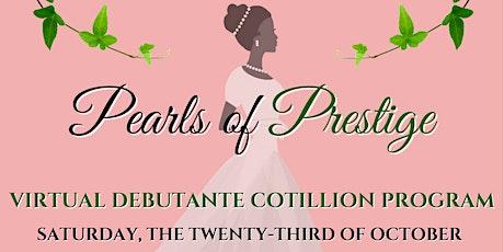 "2021 Pearls of Prestige ""Live Stream"" Debutante Cotillion Program tickets"