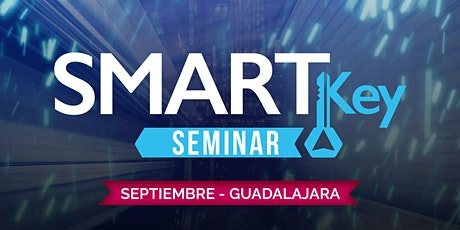 Smart Key Seminar - Guadalajara tickets