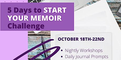 5 Days to START YOUR MEMOIR Challenge tickets