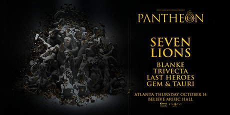 Seven Lions - Pantheon Tour | IRIS ESP 101 | Thursday, October 14th tickets