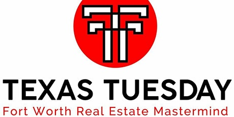 Texas Tuesday DFW RE Mastermind Oct MEET UP tickets
