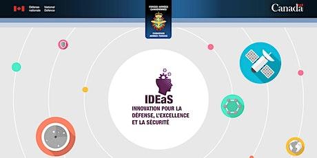 Programme d'innovation pour la défense, l'excellence et la sécurité (IDEeS) billets
