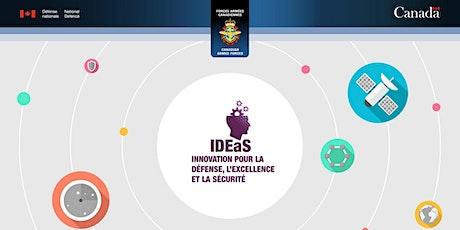 Programme d'innovation pour la défense, l'excellence et la sécurité (IDEeS) tickets