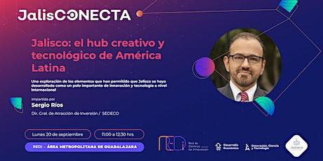 Jalisco: el hub creativo y tecnológicode América Latina tickets