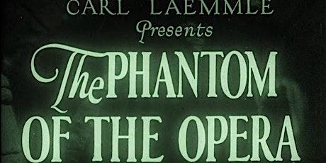 Phantom of the Opera (1925) Organ Concert & Fundraiser tickets