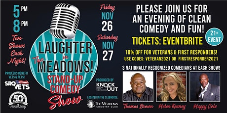 FRIDAY, NOV. 26TH - 5 PM SHOW - LAUGHTER IN THE MEADOWS tickets