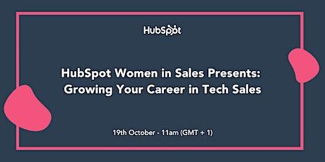 HubSpot Women in Sales Presents: Growing Your Career in Tech Sales tickets
