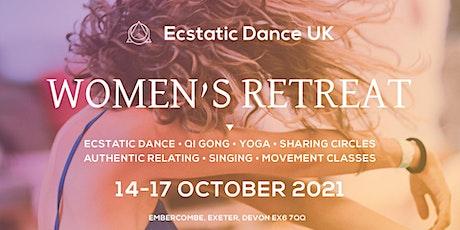 Ecstatic Dance Women's Retreat • 14-17 Oct tickets