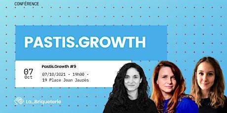 Pastis.Growth - 9ème édition billets