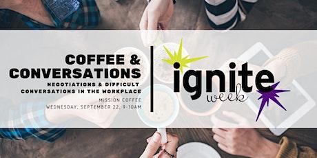 Coffee & Conversation: Negotiations & Difficult Conversations tickets