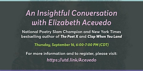 An Insightful Conversation with Elizabeth Acevedo & the UTD Community tickets