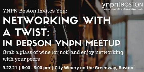 Networking with a Twist: In Person Meet Up! tickets