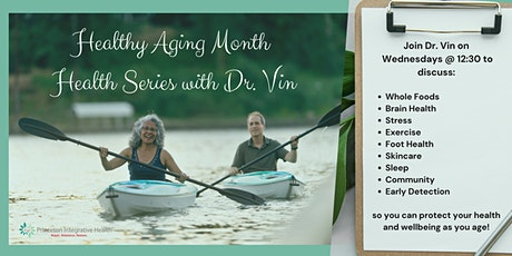 Healthy Aging Month Health Series tickets