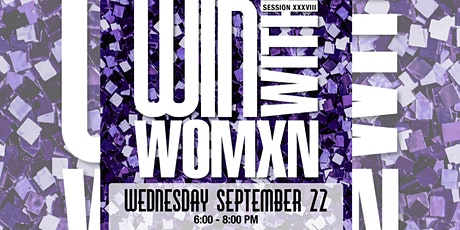 Win  With Womxn Session 38 *Virtual Edition* tickets
