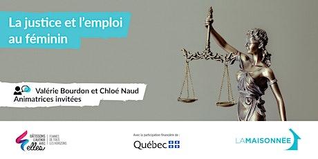 La justice et l'emploi au féminin billets
