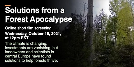 Solutions from a Forest Apocalypse - Online Film Screening tickets