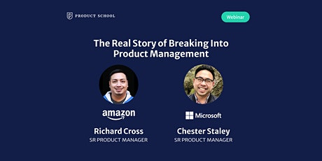 Webinar: The Real Story of Breaking Into PM by Microsoft & Amazon Sr PMs tickets