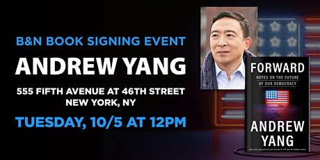 Meet & Get Photo with Andrew Yang for FORWARD at B&N - Fifth Ave, NYC, NY! tickets