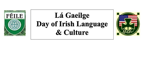Lá Gaeilge - Day of Irish Language & Culture tickets