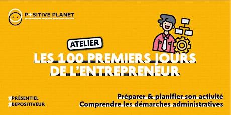 Atelier 100 premiers jours du créateur d'entreprise billets