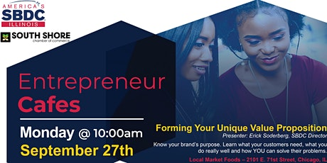 Small Business Entrepreneur Cafe - Forming Your Unique Value Proposition tickets