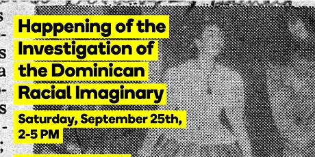 Happening of the Investigation of the Dominican Racial Imaginary tickets