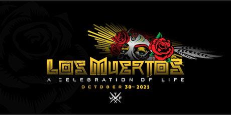 Los Muertos: A Celebration of Life tickets