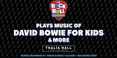 Rock & Roll Playhouse Presents the Music of David Bowie for Kids tickets