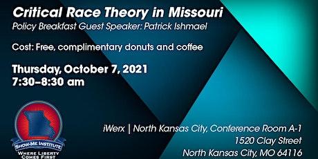 Critical Race Theory in Missouri (Kansas City) tickets
