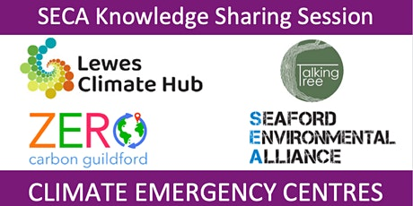 SECA Knowledge Sharing Session:  Climate Emergency Centres tickets