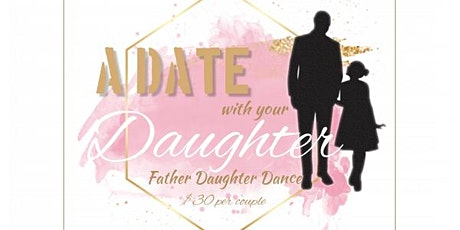 Father Daughter Dance Fall 2021 tickets