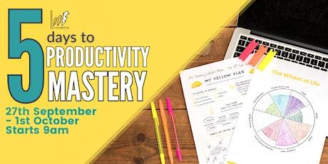5 Days to Productivity Mastery tickets
